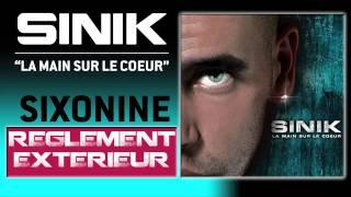Sinik - Règlement Extèrieur (Son Officiel)