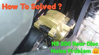 Pulsar NS 200 Rear Disc Problem | NS 200 Rear Disc Noise Problem |