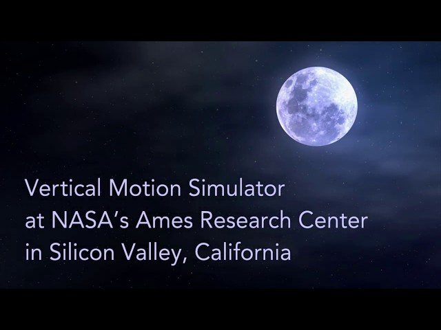 NASA's Vertical Motion Simulator