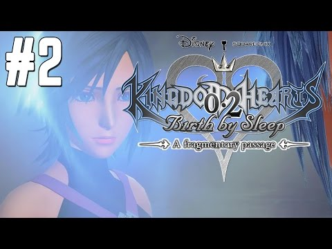 Kingdom Hearts 0.2 BLIND Lets Play #2: AQUA'S GOT SOME ISSUES