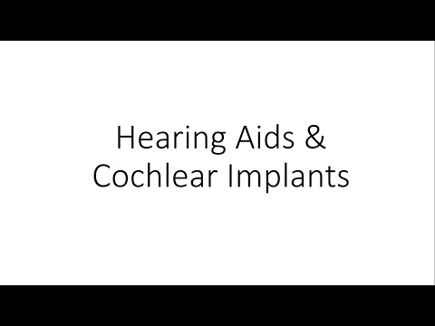 Hearing Aids and Cochlear Implants - For Medical Students