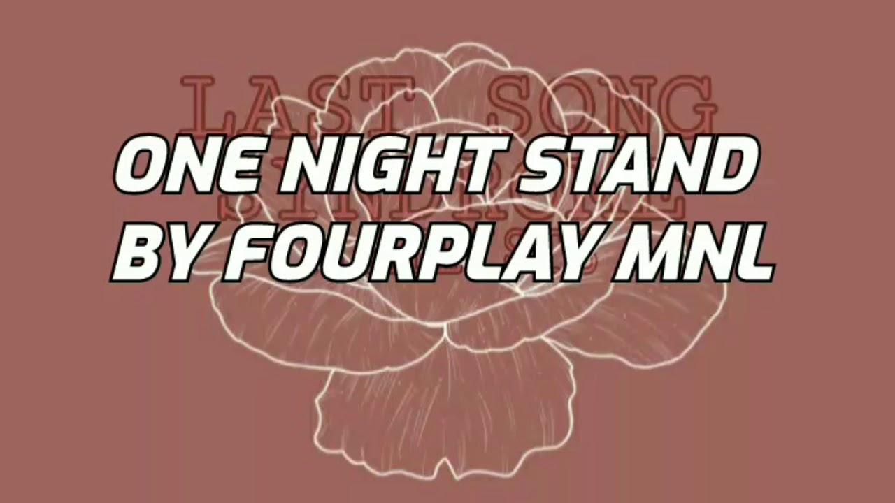 ONE NIGHT STAND BY FOURPLAY MNL // LYRICS - YouTube