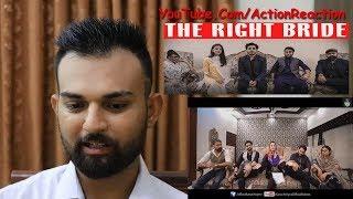 Pakistani Reaction | THE RIGHT BRIDE | Karachi Vynz Official