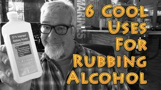 6 Cool Uses for Rubbing Alcohol