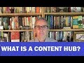 What is a Content Hub?