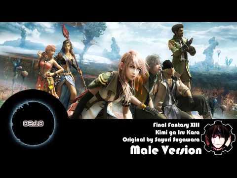 Final Fantasy XIII  Kimi ga Iru Kara Male Version