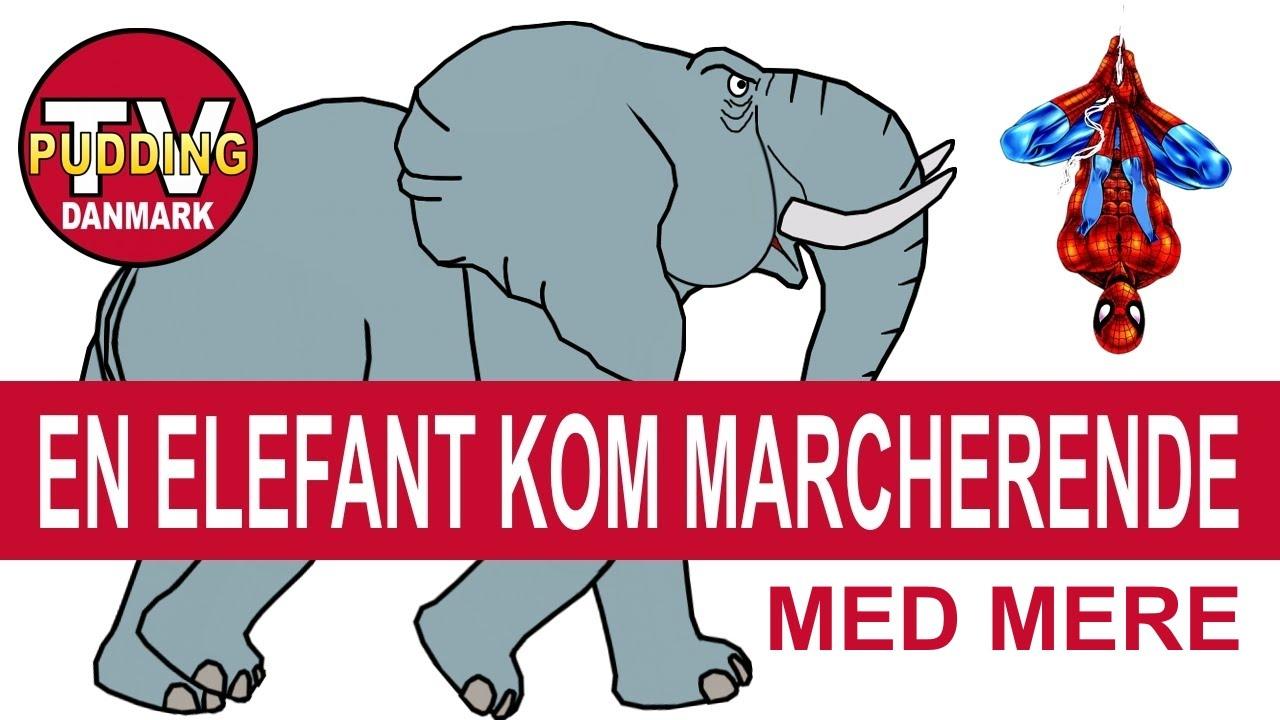 Danske børnesange | En elefant kom marcherende med mere