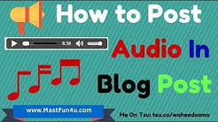How to Add or Post MP3/Audio In Blogger Blog With Download Button [Hindi/Urdu]