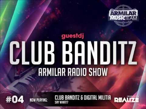 Armilar Radio Show #4 - Guest DJ's: Club Banditz