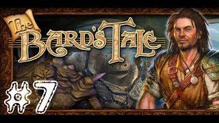 The Bard's Tale [PC] Walkthrough Gameplay HD 1080p Part 7