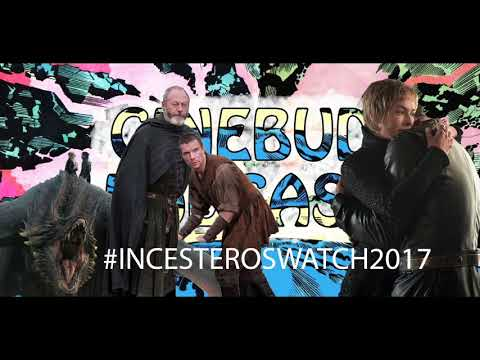 #INCESTEROSWATCH2017 Game of Thrones: Eastwatch Review