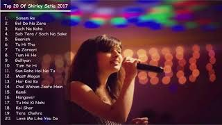 Best of Shirley Setia April 2017 | Latest & Top songs | Shirley Setia Jukebox