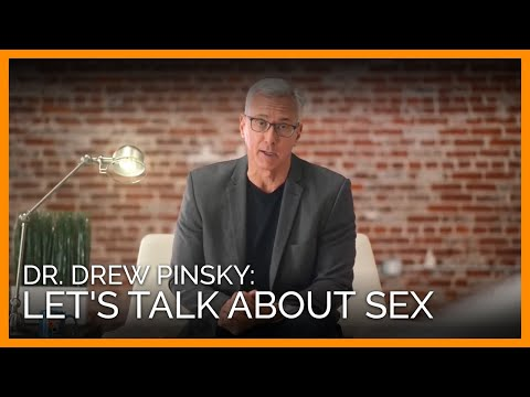 Let's Talk About Sex—With Dr. Drew Pinsky