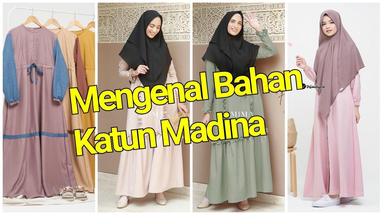 Review Bahan Gamis Katun Madina Madinah Cotton Madina Madinah Brand Urfimutiyaro Amima Hd Youtube