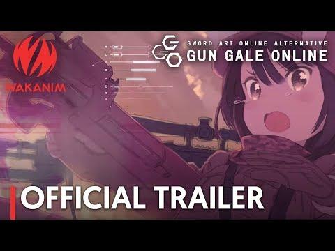 "SWORD ART ONLINE ALTERNATIVE ""GUN GALE ONLINE"" | Official Trailer [English Sub]"