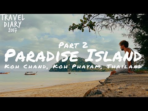 Most Peaceful Paradise Island in Koh Chang, Koh Phayam, Thailand - Travel Diary 2017