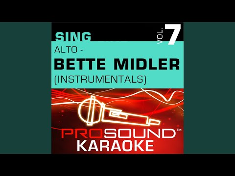 Every Road Leads Back To You (Karaoke Instrumental Track) (In the Style of Bette Midler)