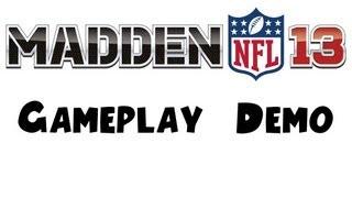 Madden 13 E3 2012 Gameplay Demo [HD]