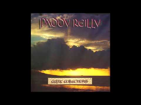 Paddy Reilly - Green Glens of Antrim