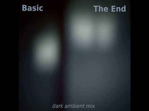 Basic - The End (dark ambient mix).mp3