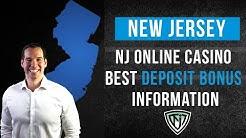 NEW JERSEY ONLINE CASINO BEST DEPOSIT BONUS INFORMATION