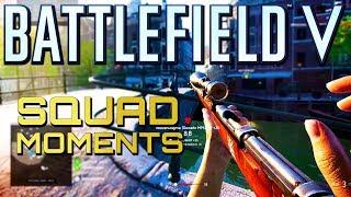 Battlefield 5: Squad Moments #1 (Battlefield V Multiplayer Gameplay)
