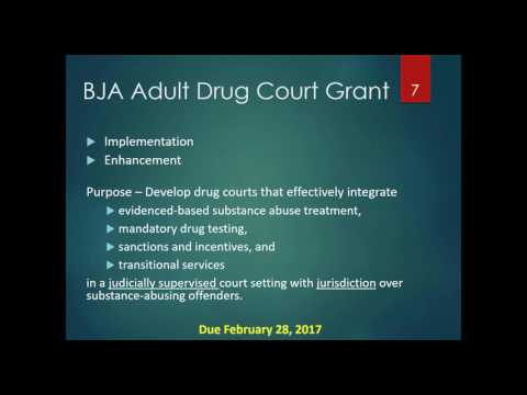 FY 2017 BJA Adult Drug Court Grant: Funding Opportunity for Healing to Wellness Courts - 01/27/17