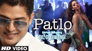 Download Feroz Khan: Patlo  Song | Dil Di Diwangi | New Punjabi Song MP3 song and Music Video