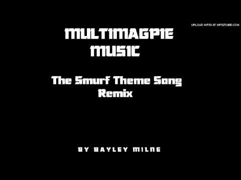 The Smurf Theme Song Remix