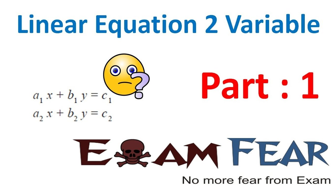 Maths Pair Of Linear Equation In Two Variable Part 1 Introduction