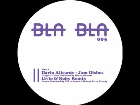 [BlaBla 003] A2 Ilario Alicante - Jamdishes (Livio & Roby Unreleased Remix)