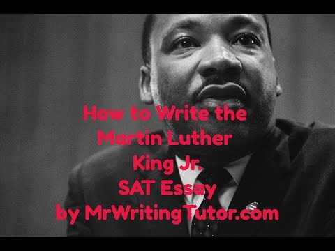 How To Write Martin Luther King Sat Essay  Youtube How To Write Martin Luther King Sat Essay