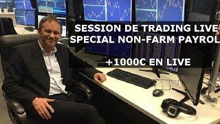 Krechendo Forex session live Non-farm payroll +1000€ en live !!