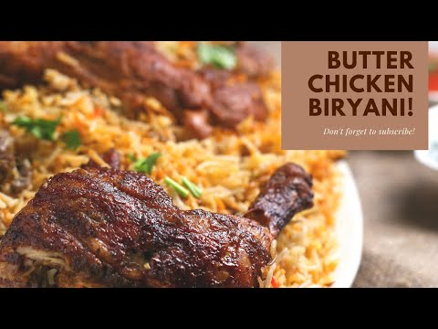 Butter chicken biryani/Chicken biryani / JR Lifestyle