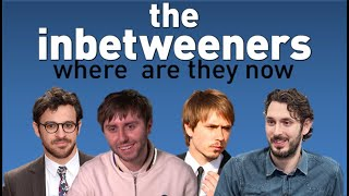 THE INBETWEENERS CAST - WHERE ARE THEY NOW