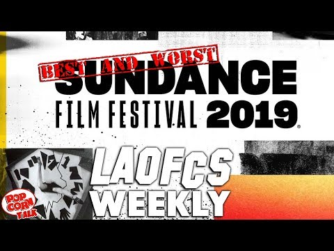 LAOFCS Weekly: The Best and Worst of the 2019 Sundance Film Festival Mp3