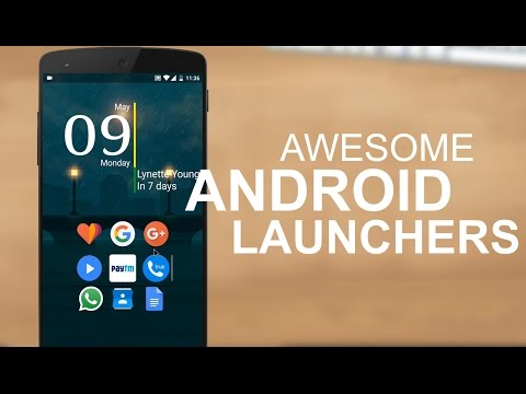 5 Awesome Android Launchers You Must Try