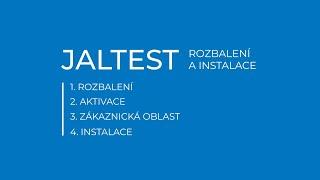 JALTEST | Rozbalení a instalace