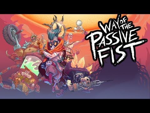 Way of the Passive Fist Gameplay - Post Apocalyptic Animated Brawler!