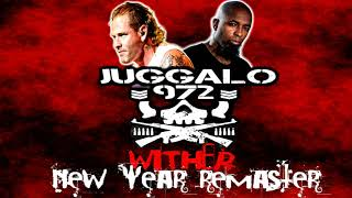 Tech N9ne & Corey Taylor - Wither (Juggalo972 New Year Remaster)
