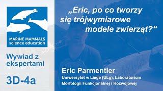 3d-4a - Eric, po co tworzy się trójwymiarowe modele zwierząt?
