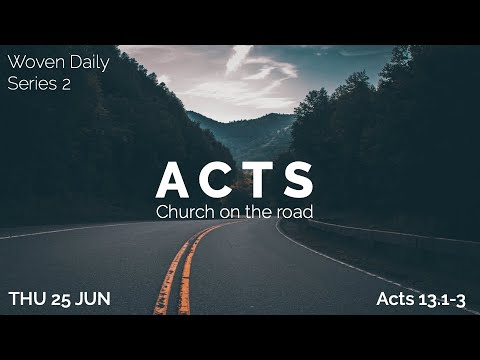 64. Woven Daily - Acts 13.1-3