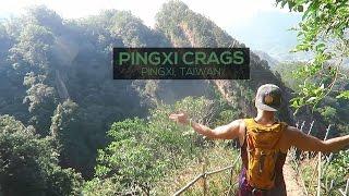 Exploring the Pingxi Crags 平溪區   NEW TAIPEI CITY, Taiwan