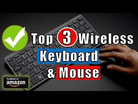 Top 3 Best Wireless Keyboard and Mouse Combo [2018]