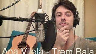Baixar Ana Vilela - Trem Bala (cover by Guilherme Blanch)