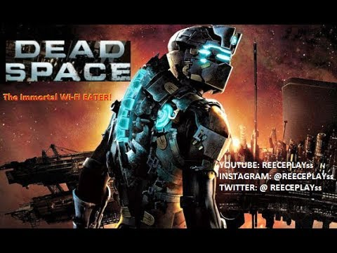 Issac Vs The Immortal Wi-Fi Eater Of Worlds! Dead Space! Part 6!