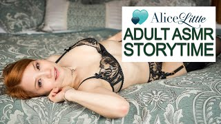 Adult ASMR Storytime with Alice Little