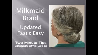 Milkmaid Braid Updated for Fine, Thin Gray Hair