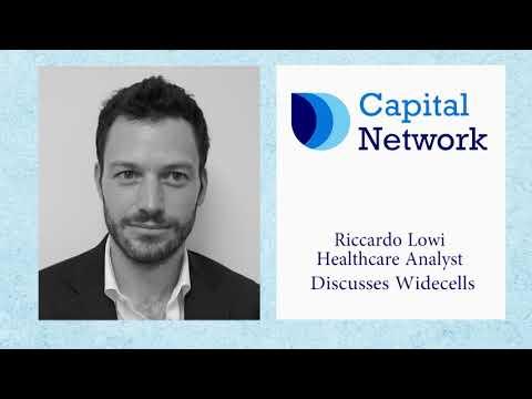 Capital Network's Riccardo Lowi talks talks through Widecells Group PLC
