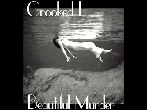 "Crooked I ""Beautiful Murder"" Prod. By King Dave"